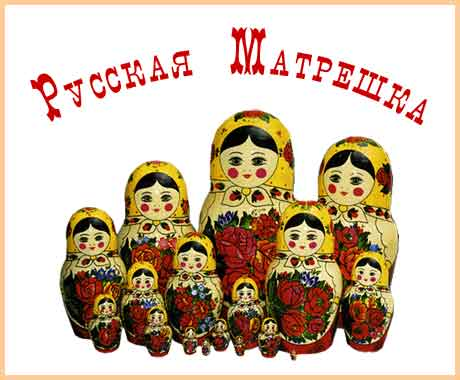 Russian Matryoshka is the most popular souvenir form Russia. The spirit of Russia is in Matryoshka.  Matryaoshka is beautiful, original and amazing.